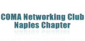 COMA Networking Club - Naples Chapter